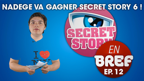 SSEB - Nadge va gagner Secret Story 6 !